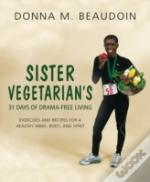 Sister Vegetarians 31 Days Of Drama Free