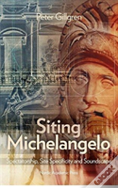 Siting Michelangelo