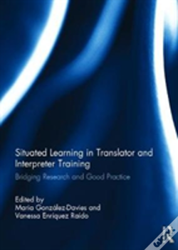Wook.pt - Situated Learning In Translator And Interpreter Training