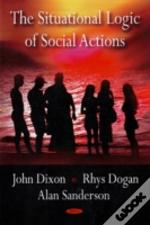 Situational Logic Of Social Actions