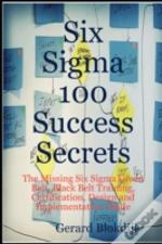 Six Sigma 100 Success Secrets