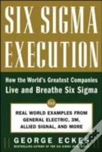 SIX SIGMA EXECUTION