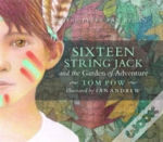 Sixteen String Jack & The Garden Of Adventure