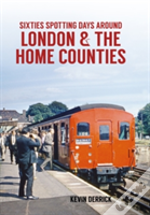 Sixties Spotting Days Around London & The Home Counties