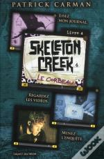 Skeleton Creek T.4 ; Le Corbeau