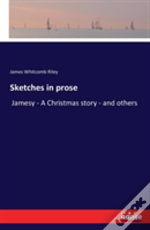 Sketches In Prose