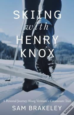 Wook.pt - Skiing With Henry Knox