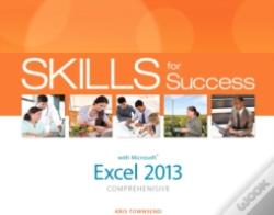 Wook.pt - Skills For Success With Excel 2013 Comprehensive