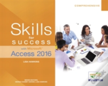 Skills For Success With Microsoft Access 2016 Comprehensive