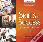 Skills For Success With Microsoft Office 2019 Volume 1