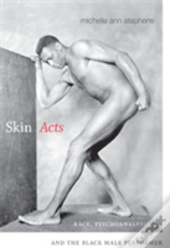 Skin Acts