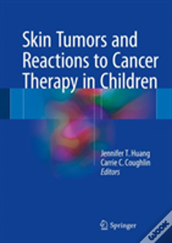 Wook.pt - Skin Tumors And Reactions To Cancer Therapy In Children