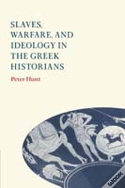 Wook.pt - Slaves, Warfare, And Ideology In The Greek Historians