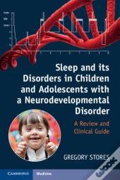 Sleep And Its Disorders In Children And Adolescents With A Neurodevelopmental Disorder