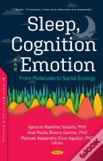 Sleep, Cognition And Emotion
