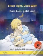 Sleep Tight, Little Wolf - Dors Bien, Petit Loup (English - French)
