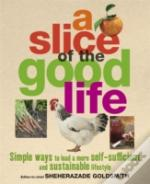 Slice Of The Good Life