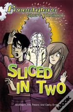 Sliced In Two
