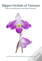 Slipper Orchids Of Vietnam