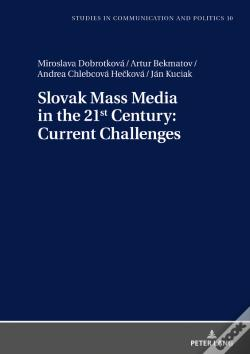 Wook.pt - Slovak Mass Media In The 21st Century: Current Challenges