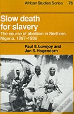 Slow Death For Slavery
