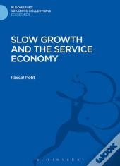 Slow Growth And The Service Economy