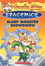 Slurp Monster Showdown Geronimo Stilton