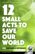 Small Acts To Save Our World