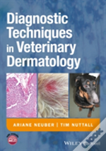 Small Animal Dermatology: A Manual Of Diagnostic Techniques