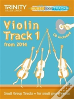 Small Group Tracks: Track 1 Violin From 2014