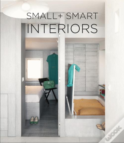 Livro Epub Gratuito Small + Smart Interiors