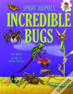 Smart Animals - Incredible Bugs