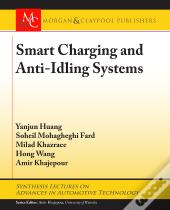 Smart Charging And Anti-Idling Systems