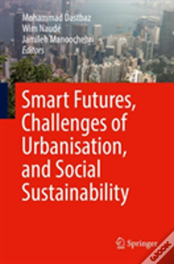 Wook.pt - Smart Futures, Challenges Of Urbanisation, And Social Sustainability