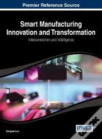 Smart Manufacturing Innovation And Transformation