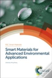 Smart Materials For Advanced Environment