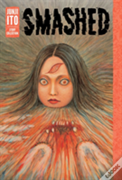 Wook.pt - Smashed: Junji Ito Story Collection