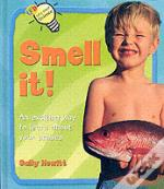 Smell That!