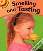 Smelling And Tasting