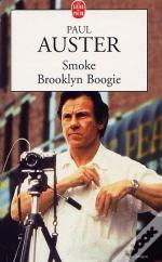 Smoke ; Brooklin Boogie