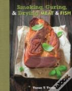 Smoking, Curing & Drying Meat And Fish