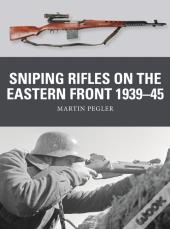 Sniping Rifles On The Eastern Front 1939 45