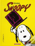 Snoopy T.1 ; Reviens Snoopy