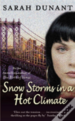 Snow Storms In A Hot Climate