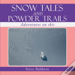 Wook.pt - Snow Tales And Powder Trails