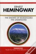 Snows Of Kilimanjaroand The Undefeated