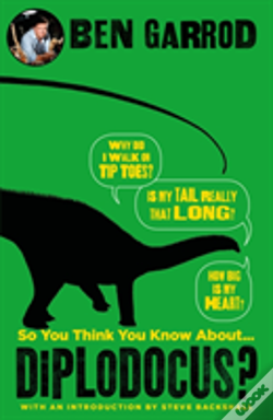 Wook.pt - So You Think You Know About Diplodocus?