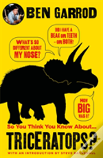 So You Think You Know About Triceratops?