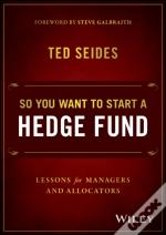 So You Want To Launch A Hedge Fund?