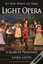 So You Want To Sing Light Operpb